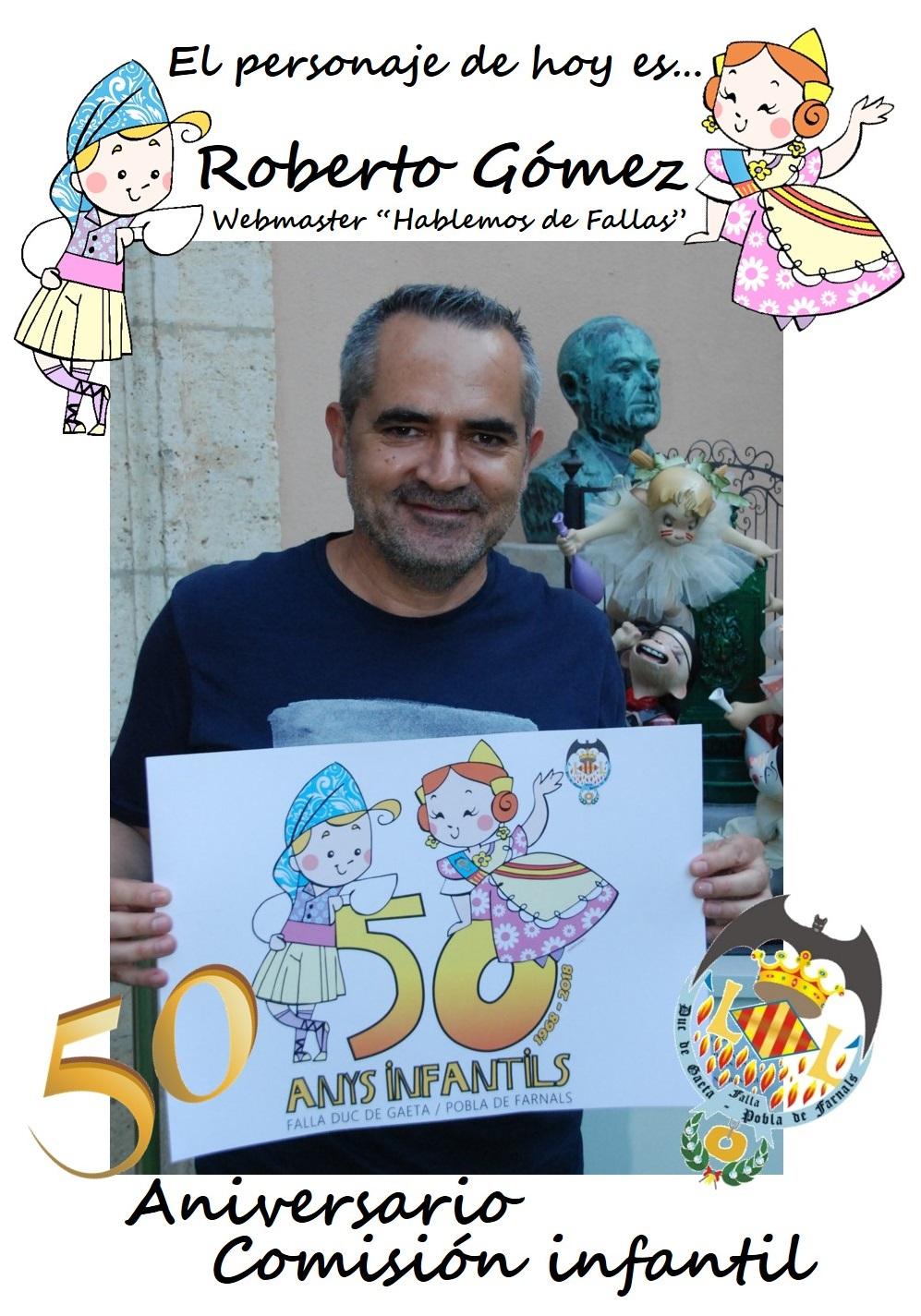 Personaje del día: Roberto Gómez @Bertobaldaquino @Hablardefallas @hdehogueras